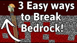 3 Easy ways to Break Bedrock! [100% reliable] | 1.14-1.16.3+ Minecraft (CHECK description)