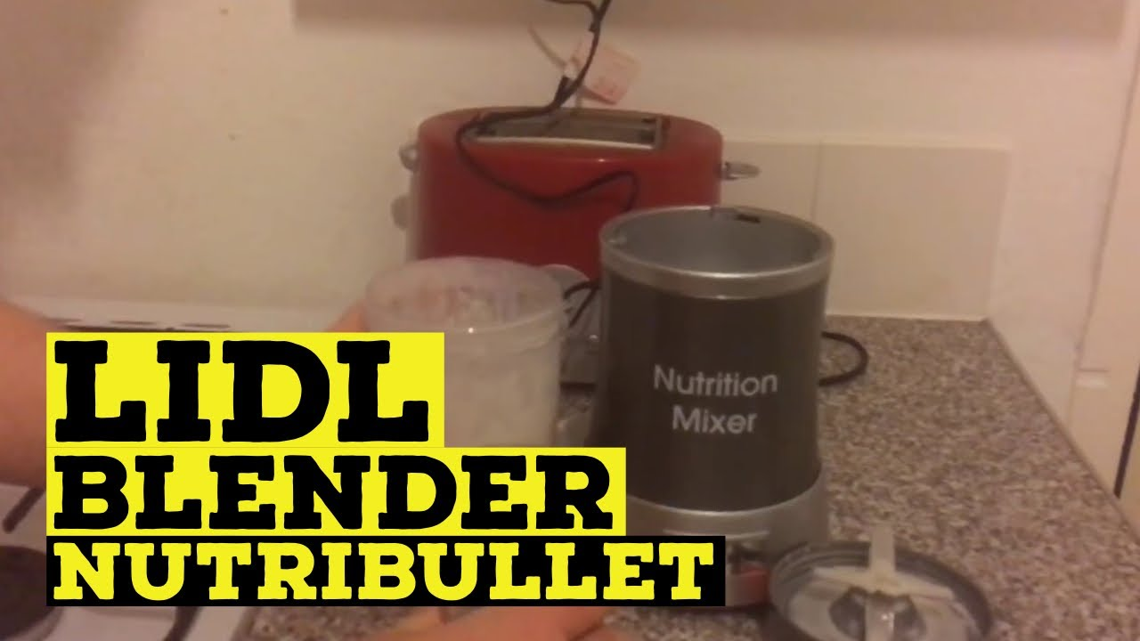Lidl Silvercrest Nutrition Mixer Test Silver Crest Lidl 700w Nutrition Mixer Unboxing And First Use