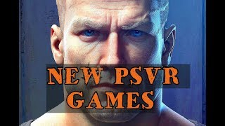 NEW PSVR Games 2018  🔥🔥🎮