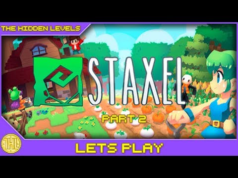 Staxel Let's Play - A griefer appears - EP2 (Steam/PC)