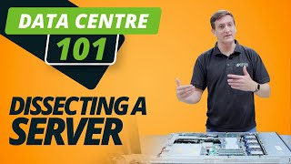 DATA CENTRE 101 | DISSECTING a SERVER and its COMPONENTS!