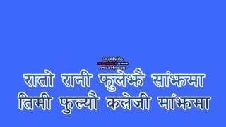 nepali track song Rato rani fule jhai sajhama ..
