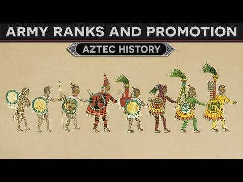 Army Ranks And Promotion (Aztec History)