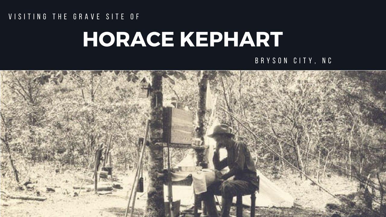 Horace Kephart Grave site