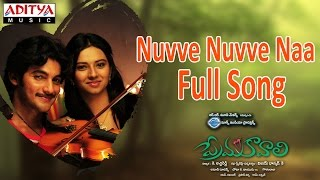 Nuvve Nuvve Naa Full Song  ll Prema Kavali Movie ll Aadi, Isha Chawla