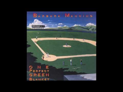 Barbara Manning - One Perfect Green Blanket (full album 1991)