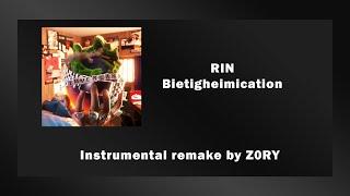 RIN - Bietigheimication [Instrumental remake] prod. Z0RY