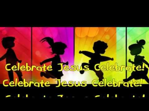 Celebrate Jesus Celebrate - Integrity Kids - Heather and Jerome