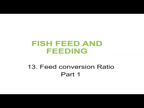 Fish Feeds And Feeding For Aquaculture #13 Feed Conversion Ratio