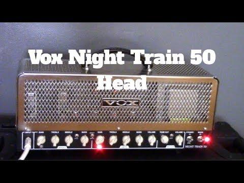 Vox Night Train 50 Amp Head Demo