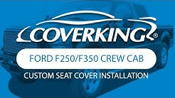 How to Install 2005-2007 Ford F250/F350 Crew Cab Custom Seat Covers