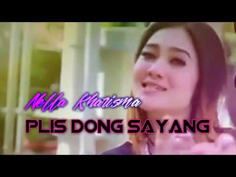 Nella Kharisma - PLIS DONG SAYANG - Lagu terbaru 2018