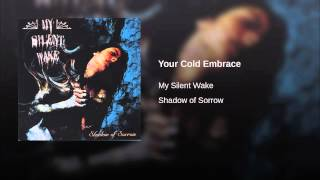 Your Cold Embrace