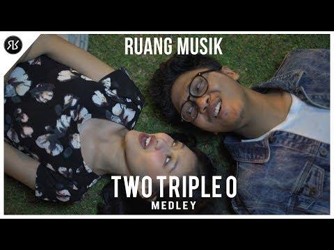 Two Triple O - Medley Cover (Yudhistira, Mirsha & Zalsta) | #RuangMusik