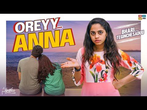 Oreyy Anna || Part 3 || Satyabhama || Tamada Media