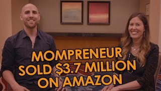 "This ""Mompreneur"" With 4 Kids Sold $3.7 Million💰On Amazon FBA Last Year"