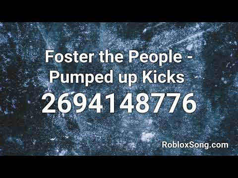 Foster The People Pumped Up Kicks Roblox Id Roblox Music Code