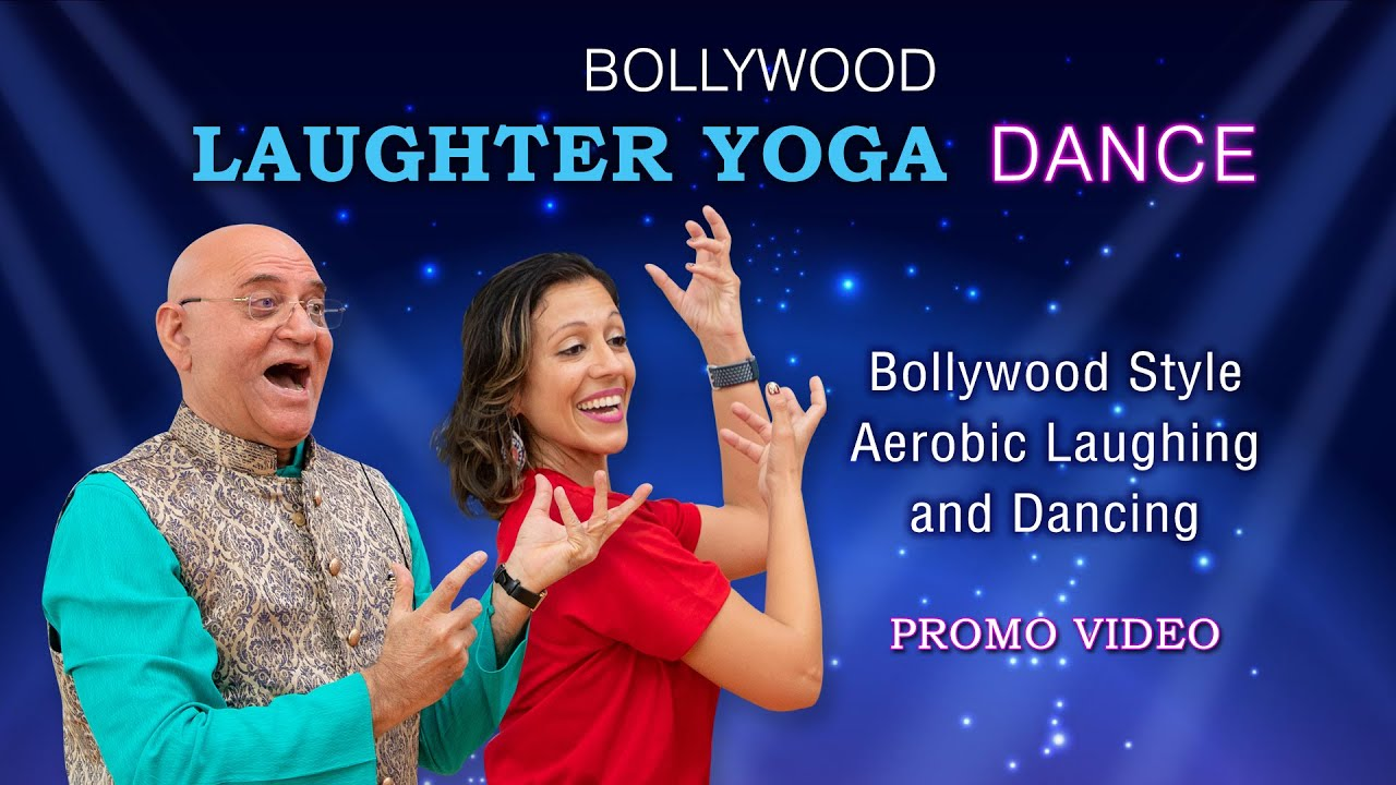 Bollywood Laughter Yoga  Dance