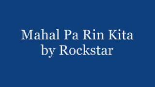 Watch Rockstar Mahal Pa Rin Kita video