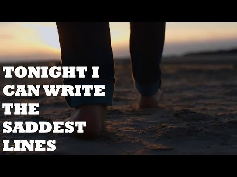 Pablo Neruda - Tonight I Can Write The Saddest Lines // Spoken Poetry