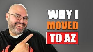 Why I Moved To Arizona | Living in Arizona - Living in Phoenix Arizona (2018)