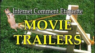 Internet Comment Etiquette:  Movie Trailers