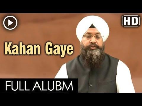 Kahan Gaye | Full Album Video | Bhai Ranjit Singh Chandan