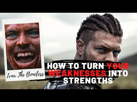How To Turn Your Weaknesses Into Strengths | Ivar The Boneless (Character analysis)