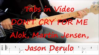 Baixar Alok, Martin Jensen, Jason Derulo - Don't Cry For Me (BASS TABS IN VIDEO)