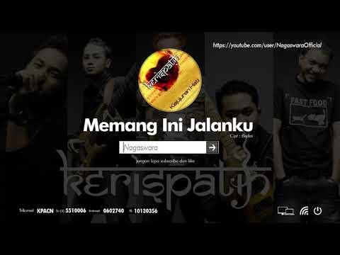Download lagu terbaik Kerispatih - Memang Ini Jalanku (Official Audio Video) - ZingLagu.Com