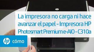 La impresora no carga ni hace avanzar el papel - Impresora HP Photosmart Premium e-AIO - C310a   HP