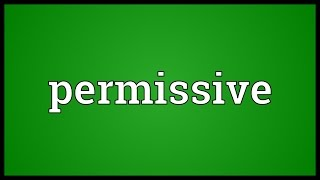 Permissive Meaning
