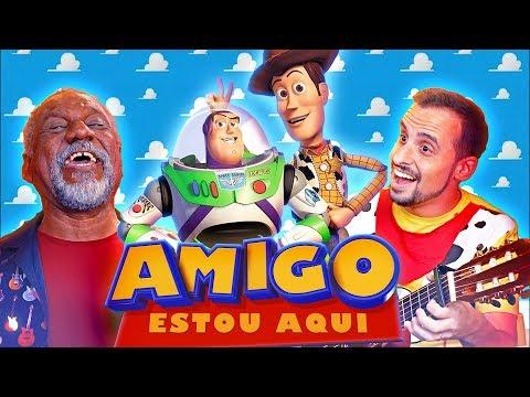 ♫ AMIGO ESTOU AQUI com Zé da Viola Woody e Buzz Lightyear Marco Ribeiro e Guilherme Briggs ♫