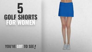 Top 10 Golf Shorts For Women [2018]: Women