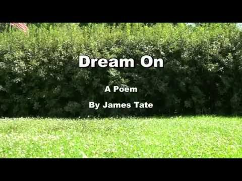 Dream On, a poem by James Tate