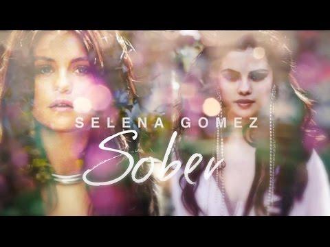 Selena Gomez- Sober (Video Lyrics)