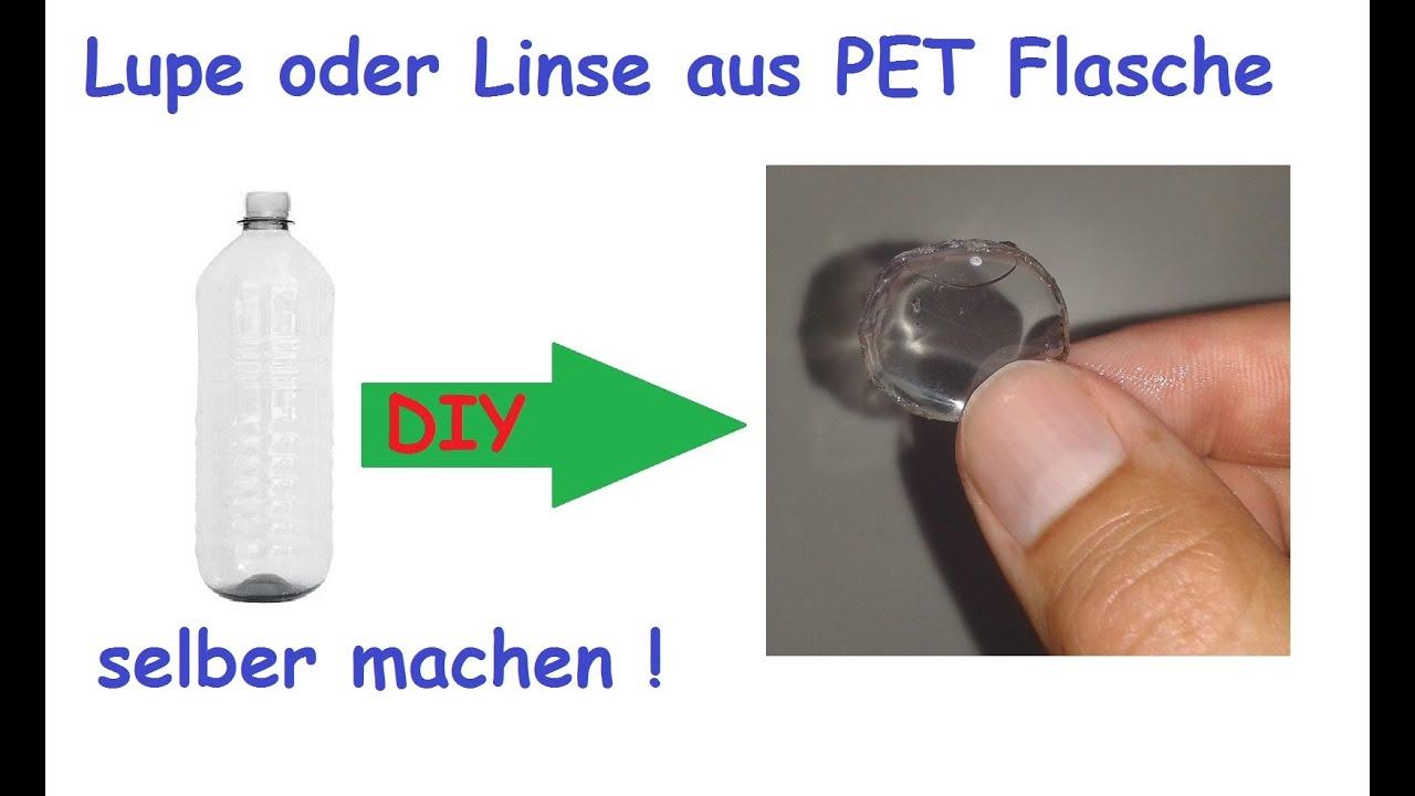 vergrößerungsglas / lupe aus pet flasche selber machen / linse