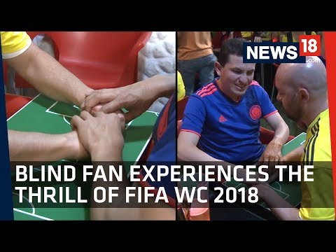 FIFA  World Cup 2018   Blind Fan Experiences the Thrill of FIFA  WC 2018