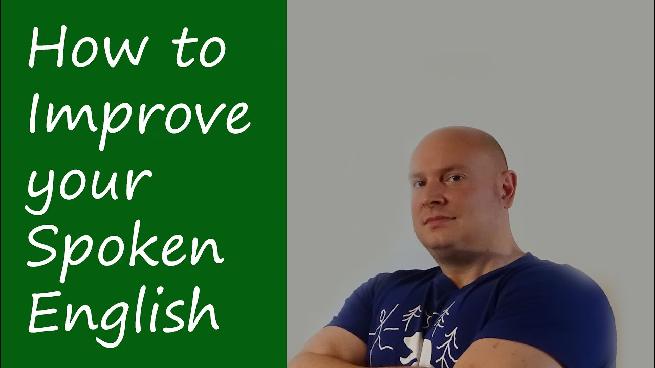 how to improve english speaking ability Learning how to improve english speaking skills is no secret the problem is, we don't have time here's how to improve your english in 30 minutes a day.