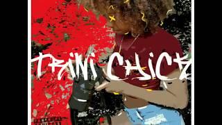 King Marco Polo - Trini Chick ft. Danny Accolade ( Audio)