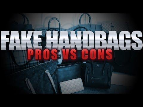 "Fake Handbags ""Pros"" vs Cons"