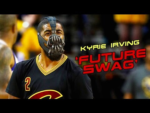 Kyrie Irving - 'Future Swag' Mix ᴴᴰ