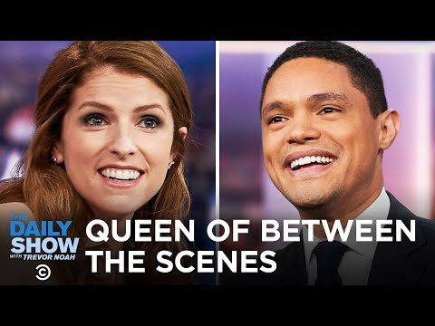 Anna Kendrick Is the Queen of Between the Scenes | The Daily Show
