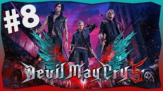 DEVIL MAY CRY 5! - #8