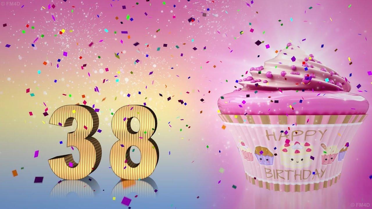 Geburtstag wunsche zum 38