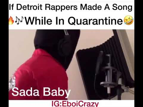 If Detroit rappers  made a music video while Quarantine