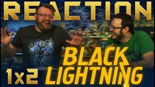 Black Lightning 1x2 REACTION!!