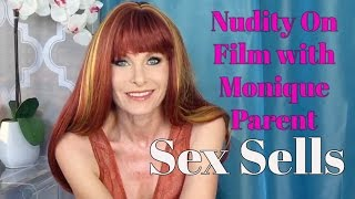 Repeat youtube video Nudity On Film With Monique Parent - Sex Sells