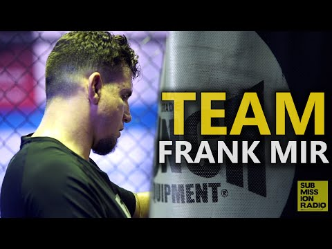 UFC: Getting to Know Team Frank Mir