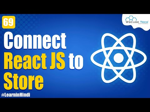 Connect React JS to Store | Complete Tutorial - in Hindi #69